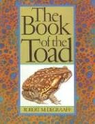 The Book of the Toad: A Natural and Magical History of Toad-Human Relations
