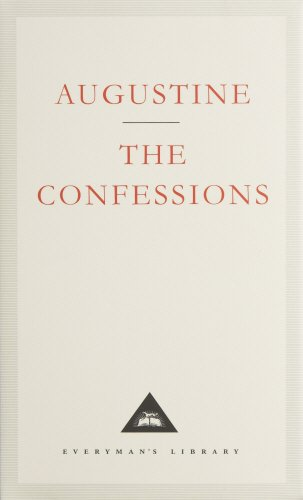 Confessions (Everyman's Library Classics)