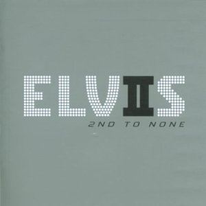 Elvis: 2nd To None Test
