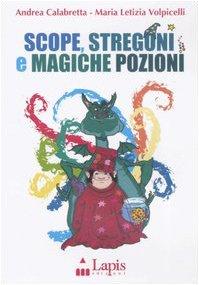 Scope, stregoni e magiche pozioni. Ediz. illustrata. Con CD Audio