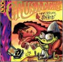 The Crusaders - Fat, Drunk & Stupid
