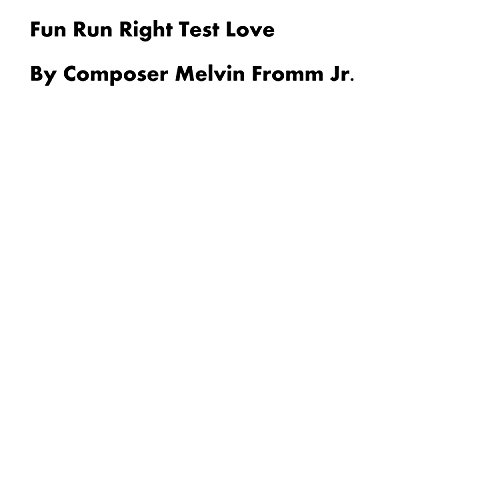 Fun Run Right Test Love