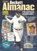 Beckett Almanac of Baseball Cards and Collectibles (Beckett Almanac of Baseball Cards & Collectibles) by Beckett, James (2006) Paperback