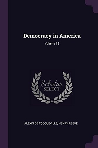 Democracy in America; Volume 15