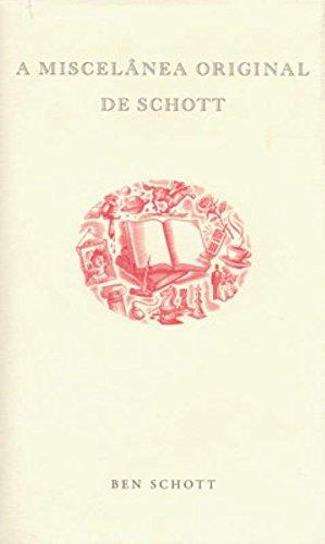 A Miscelânea Original de Schott (Em Portuguese do Brasil)