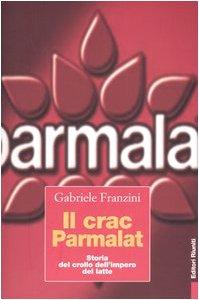 I 5 migliori libri sul crac Parmalat
