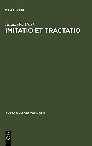 Imitatio et tractatio (Rhetorik-Forschungen) por Alexandru Cizek