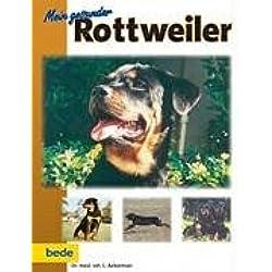 Mein gesunder Rottweiler