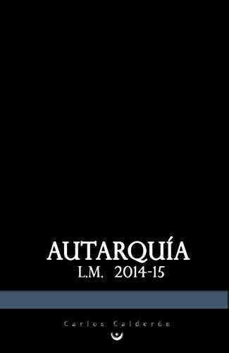 Autarquía L.M. 2014-15 por Carlos Calderon