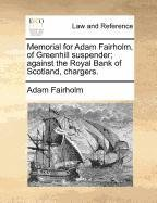 memorial-for-adam-fairholm-of-greenhill-suspender-against-the-royal-bank-of-scotland-chargers