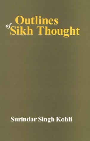 Outlines of Sikh Thought por S.S. Kobhi