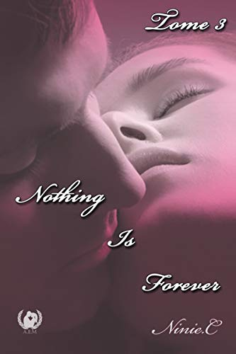 Nothing Is Forever - tome 3: Romance par  Art en Mots Éditions
