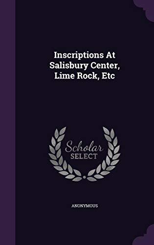 Inscriptions At Salisbury Center, Lime Rock, Etc