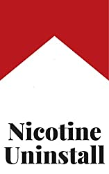 Nicotine Uninstall (The Uninstall Book 4) (English Edition)