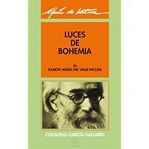 Guía de lectura: Luces de bohemia (Guías de lectura)