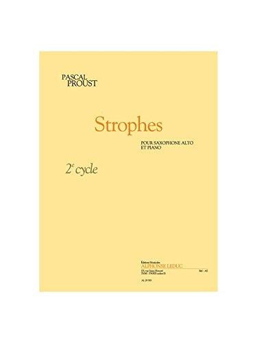 Proust: Strophes (Cycle 2) pour Saxophone Alto et Piano