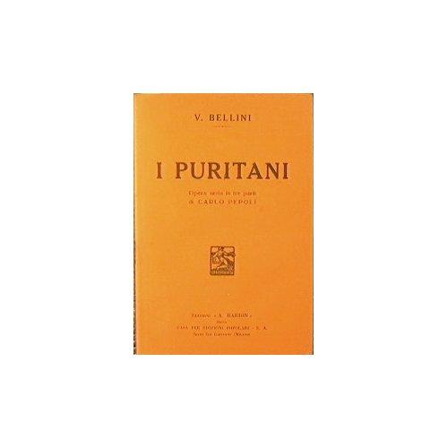 I Puritani : Opera seria in tre parti i Carlo Pepoli