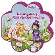 Im Land der Blumenfeen - Ich mag dich so, Nelli Gänseblümchen!