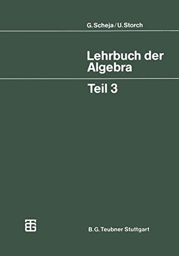 Lehrbuch der Algebra (German Edition) (Mathematische Leitfäden)
