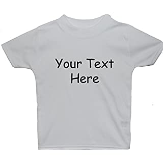 Acce Products Bespoke Personalised Design Your Own Wording Baby/Children T-Shirt/Tops - 6-12 Months - White