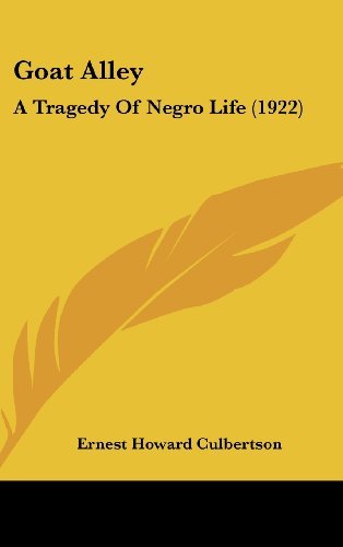 Goat Alley: A Tragedy of Negro Life (1922)
