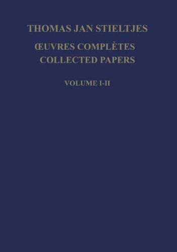 Œuvres Complètes - Collected Papers par Thomas Jan Stieltjes