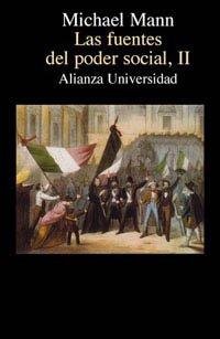 Las fuentes del poder social, II: 2 (Alianza Universidad (Au))