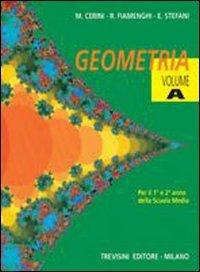 Geometria. Vol. A-B. Per la Scuola media
