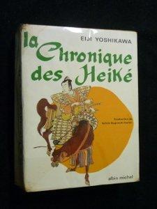 Eiji Yoshikawa. La Chronique des Heik : . eShin Heik monogatarie. Illustrations de Kenkichi Sugimoto. Traduction de l'dition amricaine de Sylvie Rgnault-Gatier