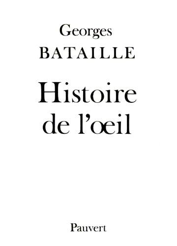 Histoire de l'oeil (Fonds Pauvert)