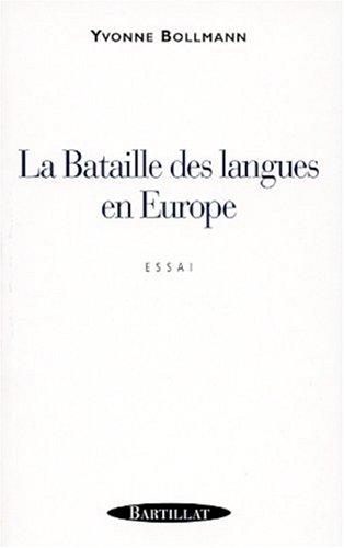 BATAILLE DES LANGUES EN EUROPE
