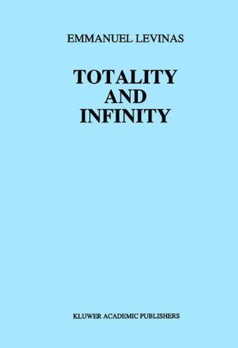 Totality and Infinity: An Essay on Exteriority (Martinus Nijhoff Philosophy Texts)