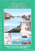 [Revue] Historiens et Geographes - Agregations externes d'histoires et de geographie 2012 - Dossier : Agoras de Grenoble 2010-2 [N°421 Janvier-Fevrier 2013]