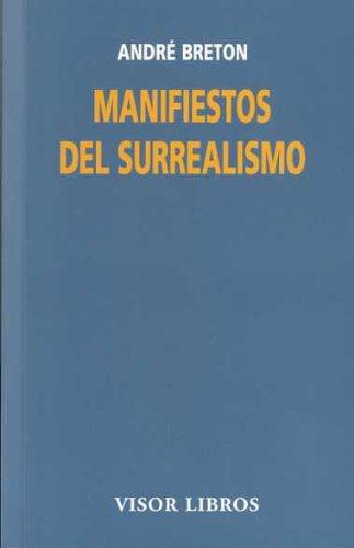 Manifiestos el surrealismo (Visor Literario) por André Breton
