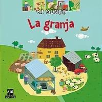 La granja (Mi mundo) por Anne-Sophie Baumann