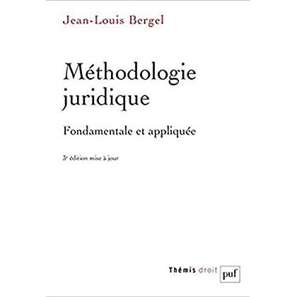 Méthodologie juridique fondamentale et appliquée