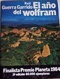 Año del wolfram, el (Colección Autores españoles e hispanoamericanos)