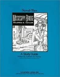 Mississippi Bridge: Novel-Ties Study Guide by Mildred D. Taylor (1997-01-01)