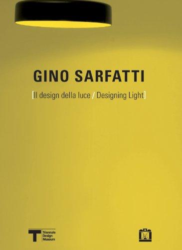 Gino Sarfatti. Il design della luce. Ediz. italiana e inglese