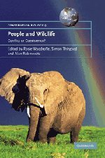 People and Wildlife: Conflict or Coexistence? (Conservation Biology)