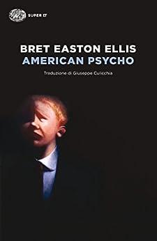 American Psycho (Super ET) di [Ellis, Bret Easton]