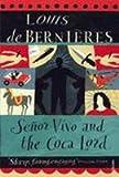 Senor Vivo and the Coca Lord (Vintage International (Paperback)) de Bernieres, Louis ( Author ) Mar-03-1998 Paperback - Louis de Bernieres