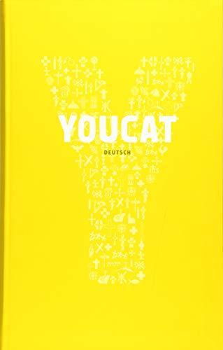 YOUCAT: Jugendkatechismus der Katholischen Kirche