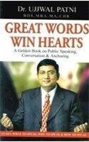Great Words Win Hearts por Dr. Ujjawal Patni
