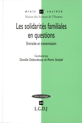 Les solidarités familiales en questions : Entraide et transmission
