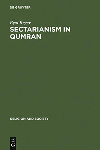 Sectarianism in Qumran: A Cross-Cultural Perspective (Religion and Society Book 45) PDF Descargar Gratis