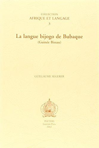 La Langue Bijogo De Bubaque: (Guinee Bis...