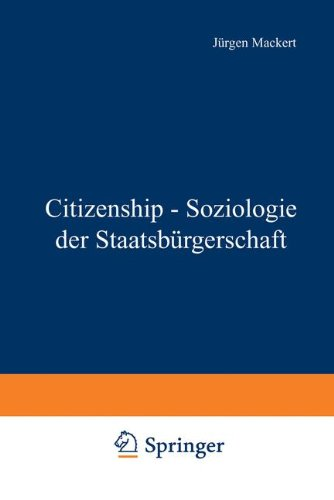 Citizenship - Soziologie der Staatsbürgerschaft.