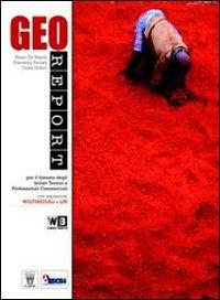 Georeport. Vol. A-B. Con atlante. Per le Scuole superiori. Con espansione online
