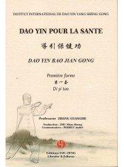 DAO YIN pour la sant / DAO YIN BAO JIAN GONG premre forme/ DI YI TAO livre illustr + DVD